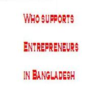 Who supports Entrepreneurs in Bangladesh: Equity and Entrepreneurship Fund