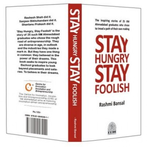 "Rock with it, roll with it: The art and science of starting from Rasmi Bansal's ""Stay Hungry Stay Foolish"