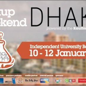 Startup Weekend Dhaka 2013: Build for Bangladesh – Build for the World