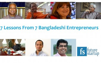 Celebrating Global Entrepreneurship Week 2014: 7 Lessons From 7 Bangladeshi Entrepreneurs