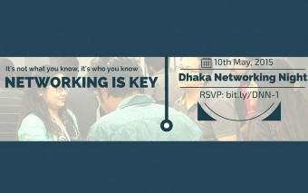 Dhaka's First Networking Night To Be Held On May 10