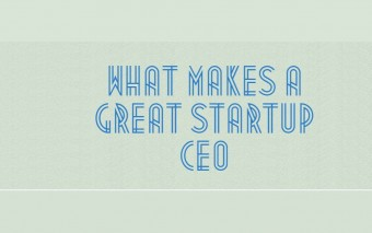 10 Essential Qualities Of A Great Startup CEO [Infographic]