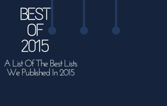 Best of 2015: A List Of The Best Lists We Published In 2015
