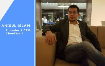 An Interview With Anisul Islam, Founder and CEO, CloudWell