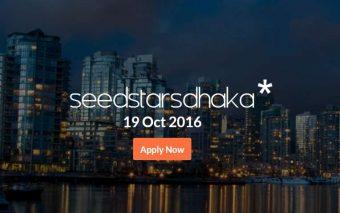 Applications Are Open For Seedstars Dhaka 2016