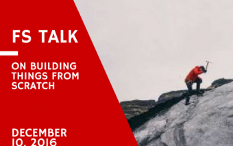 Announcing FS Talk On Building Things From Scratch: December 10, 2016