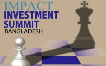 First Impact Investment Summit Bangladesh To Be Held oN 10 November
