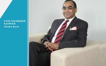 Life's Work: An Interview With Syed Mahbubur Rahman, Managing Director and CEO, Dhaka Bank Limited