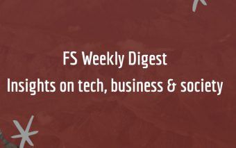 FS Weekly Digest: The Insights You Missed This Week