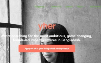 yher Bangladesh Accelerator: The First Female Social Business Accelerator In Bangladesh Is Accepting Applications
