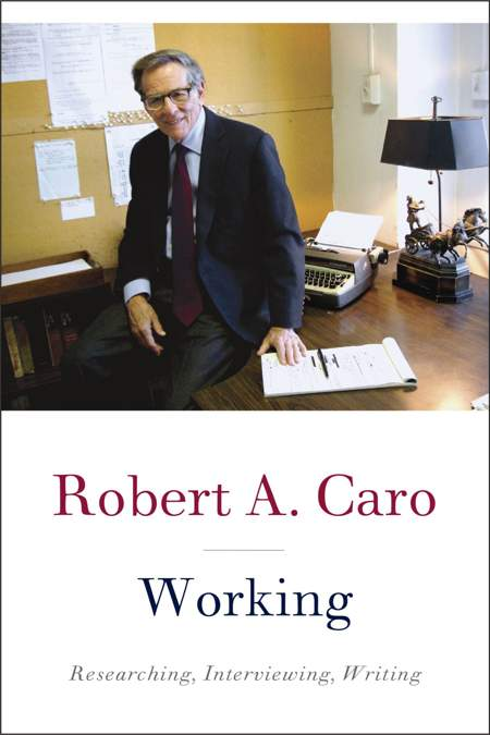 Book: Working By Robert A Caro