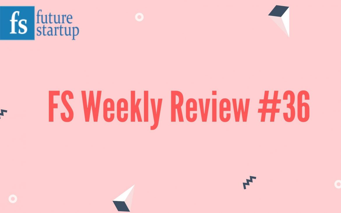 FS Weekly Review #36: Founders Interview Of Sanzar Adnan Alam, Faisal Ahmed,  IDC, HungryNaki, and BPCL Creating Story, Startup Pitch, And Much More.