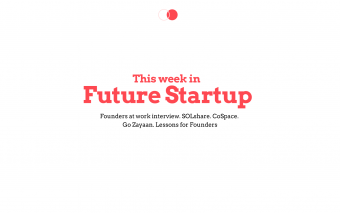 July 11: This Week In Future Startup