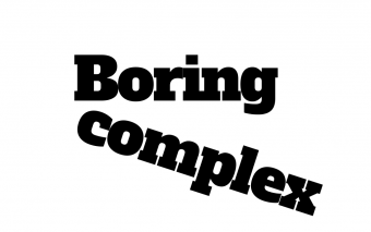 Boring and Complex
