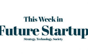 This Week in Future Startup | No.05