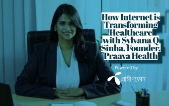 How Internet is Transforming Healthcare with Sylvana Q Sinha, Founder, Praava Health