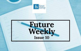 This Week in Future Startup: Issue 10