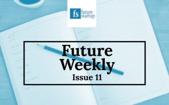 This Week in Future Startup: Issue 11